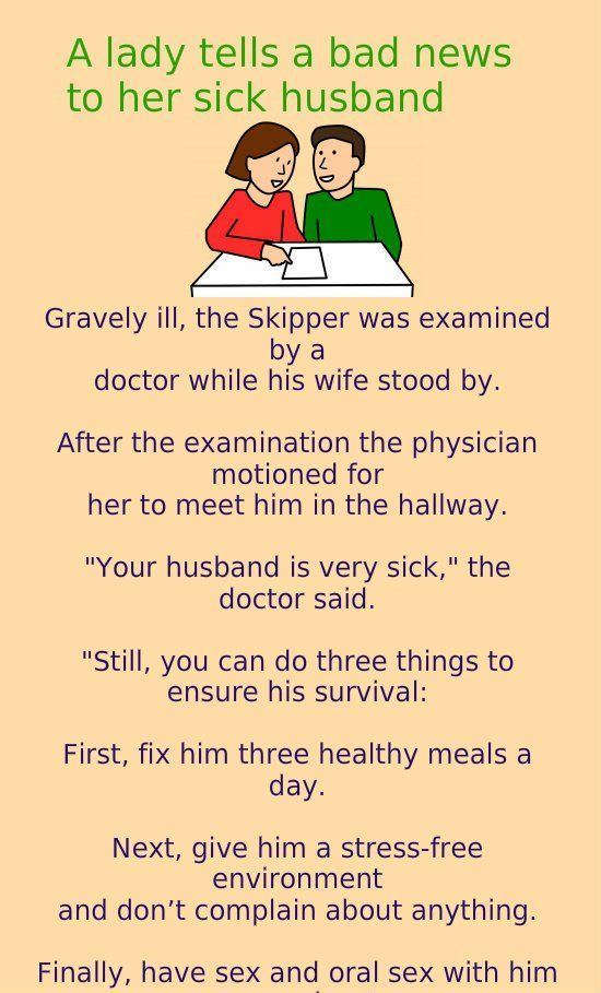 Funny joke to tell someone who is sick