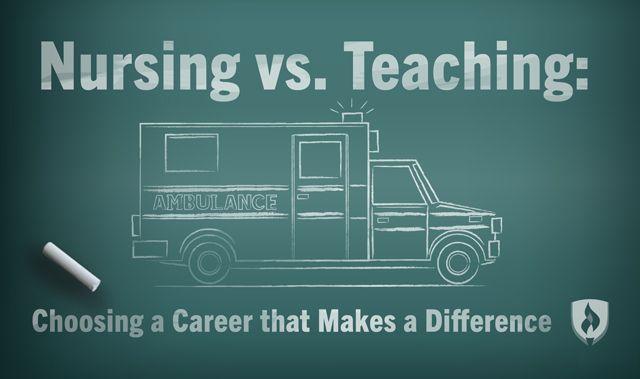 Nursing vs teaching as careers essay