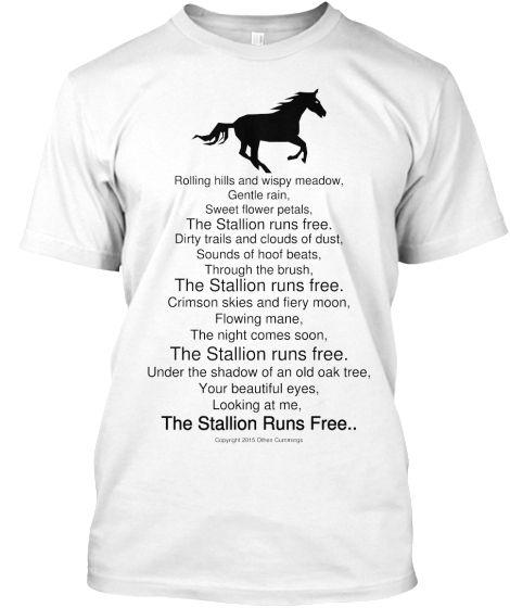 The Stallion Runs Free | Teespring