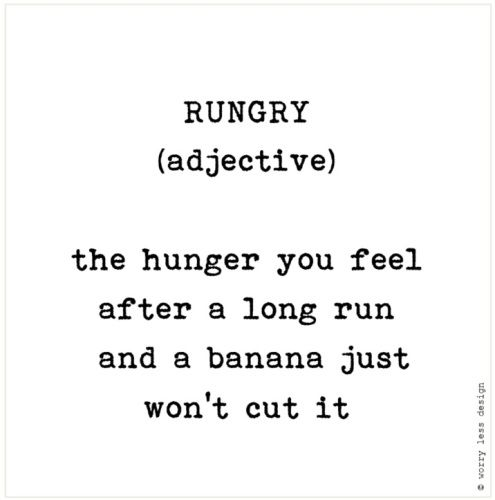 Rungry  Funny running quote, running definition, motivation for runners Greetings cards for Sports Lovers www.worrylessdesign.co.uk