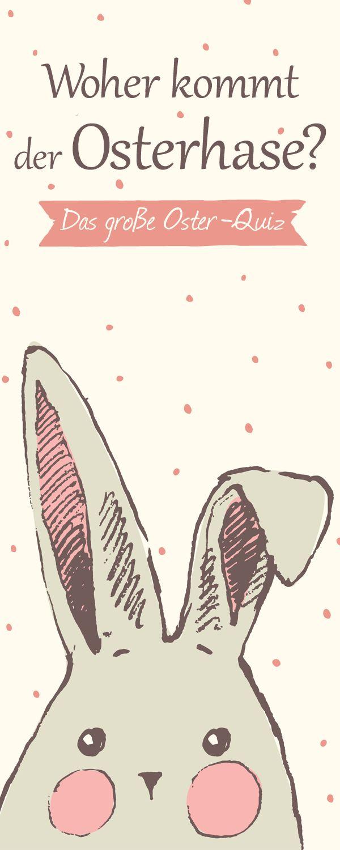 Osterquiz: Warum feiern wir eigentlich mit Hase und Ei?