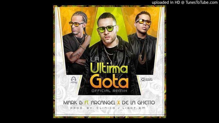 Mark B Ft. Arcángel & De La Ghetto – La Última Gota (Remix) (Preview) - https://www.labluestar.com/mark-b-ft-arcangel-de-la-ghetto-la-ultima-gota-remix-preview/ - #Arcangel, #De, #Ft, #Ghetto, #Gota, #La, #Mark, #Preview, #Remix, #Última #Labluestar #Urbano #Musicanueva #Promo #New #Nuevo #Estreno #Losmasnuevo #Musica #Musicaurbana #Radio #Exclusivo #Noticias #Top #Latin #Latinos #Musicalatina  #Labluestar.com