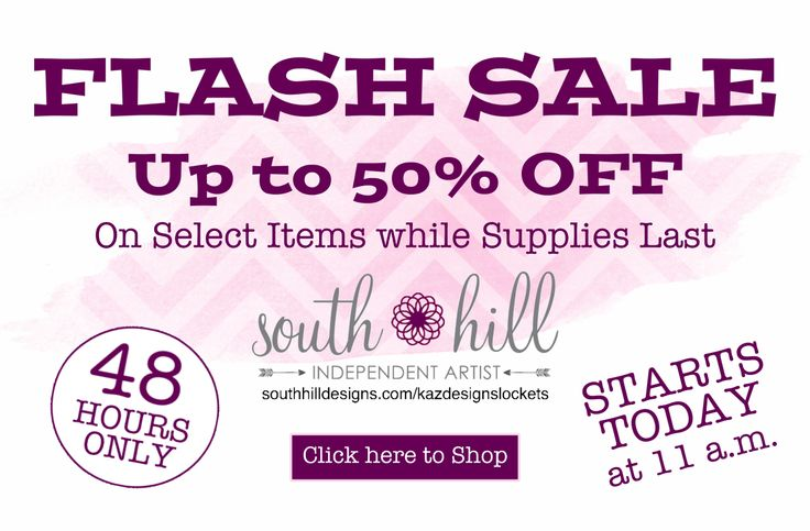 Flash Sale - up to 50 per cent off for 48 hours only. Starts today at 11 a.m. On select items while supplies last.