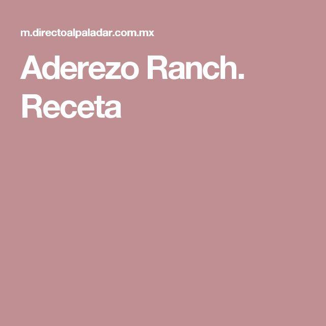 Aderezo Ranch. Receta