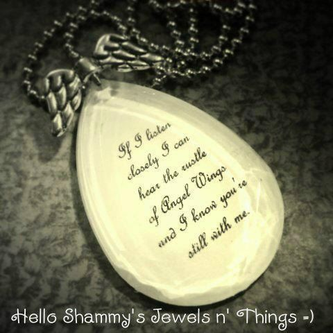 """ANGEL WINGS Quote Necklace. """"If I listen closely I can hear the rustle of Angel Wings & I know you're still with me."""" by HelloShammys, $15.00"""