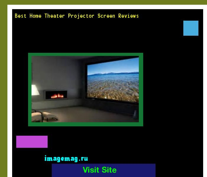 Best Home Theater Projector Screen Reviews 212459 - The Best Image Search
