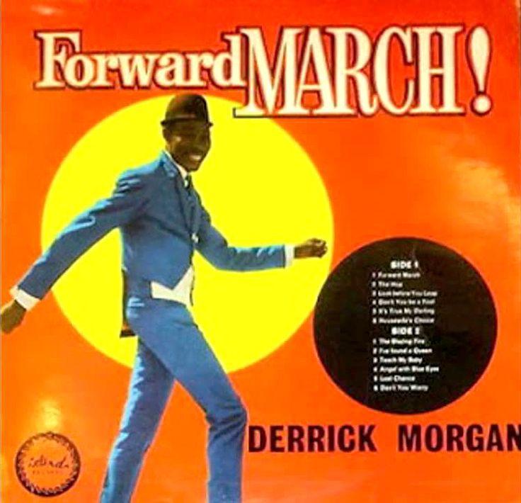 """Derrick Morgan, """"Forward March!"""" (1962)"""