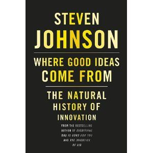 """The trick to having good ideas is not to sit around in glorious isolation and try to think big thoughts. The trick is to get more parts on the table."" ~ Steven Johnson"