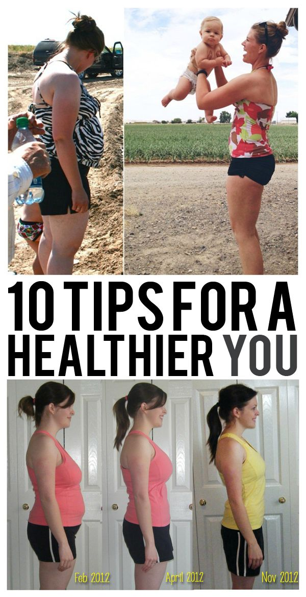 10 Tips For A Healthier YOU!