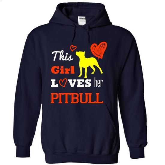 This girl love her pitbull - #graphic t shirts #cool t shirts for men. PURCHASE NOW => https://www.sunfrog.com/Pets/This-girl-love-her-pitbull-8545-NavyBlue-15899118-Hoodie.html?60505