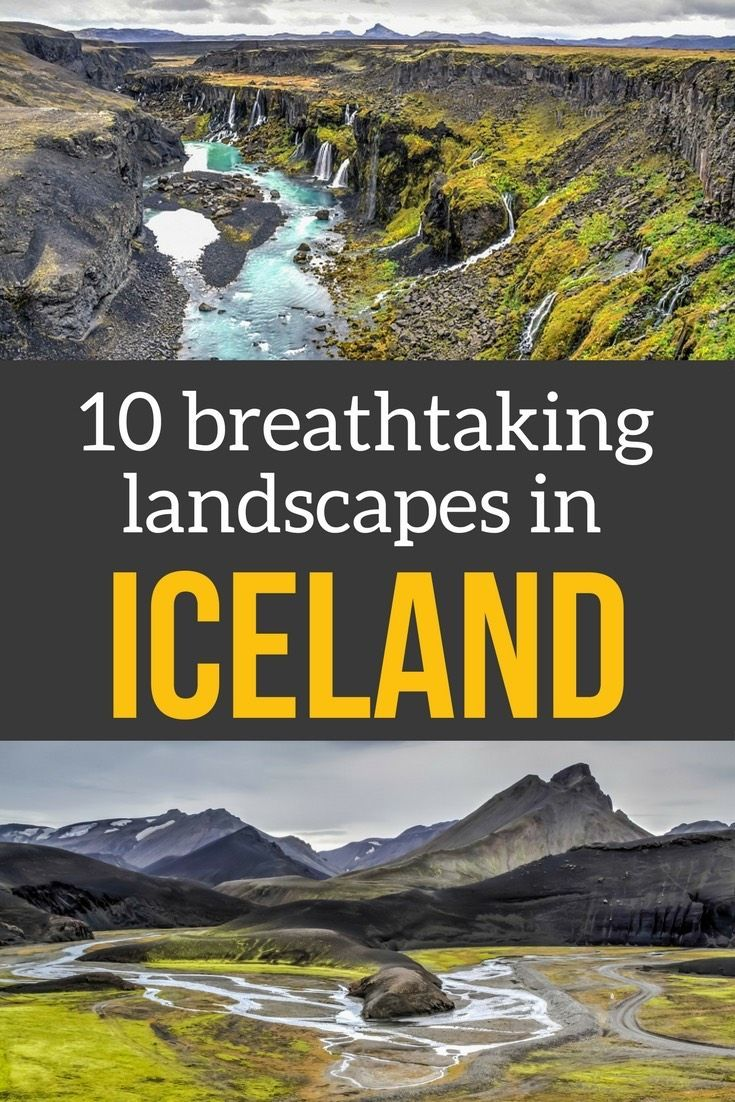 10 breathtaking Iceland landscapes in Photos - canyons, icebergs, watefalls, volcanic sites... | Iceland Travel | Iceland Scenery