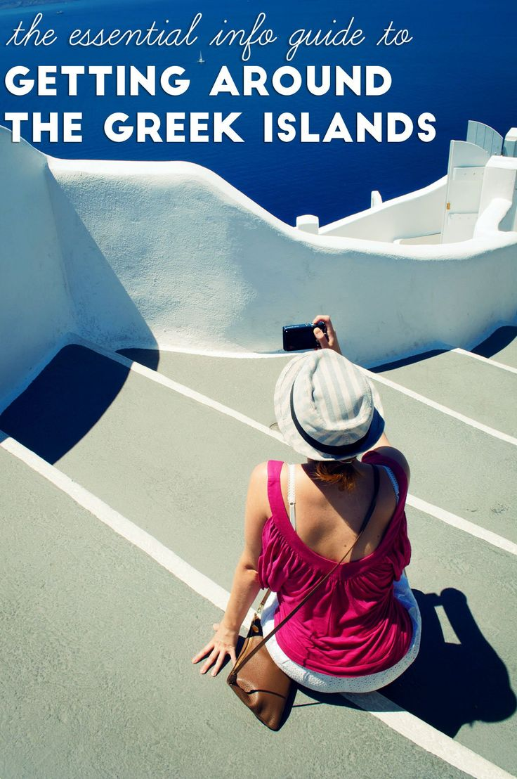 The essential info guide to getting around the Greek Islands (with tips and tricks for your best trip ever)