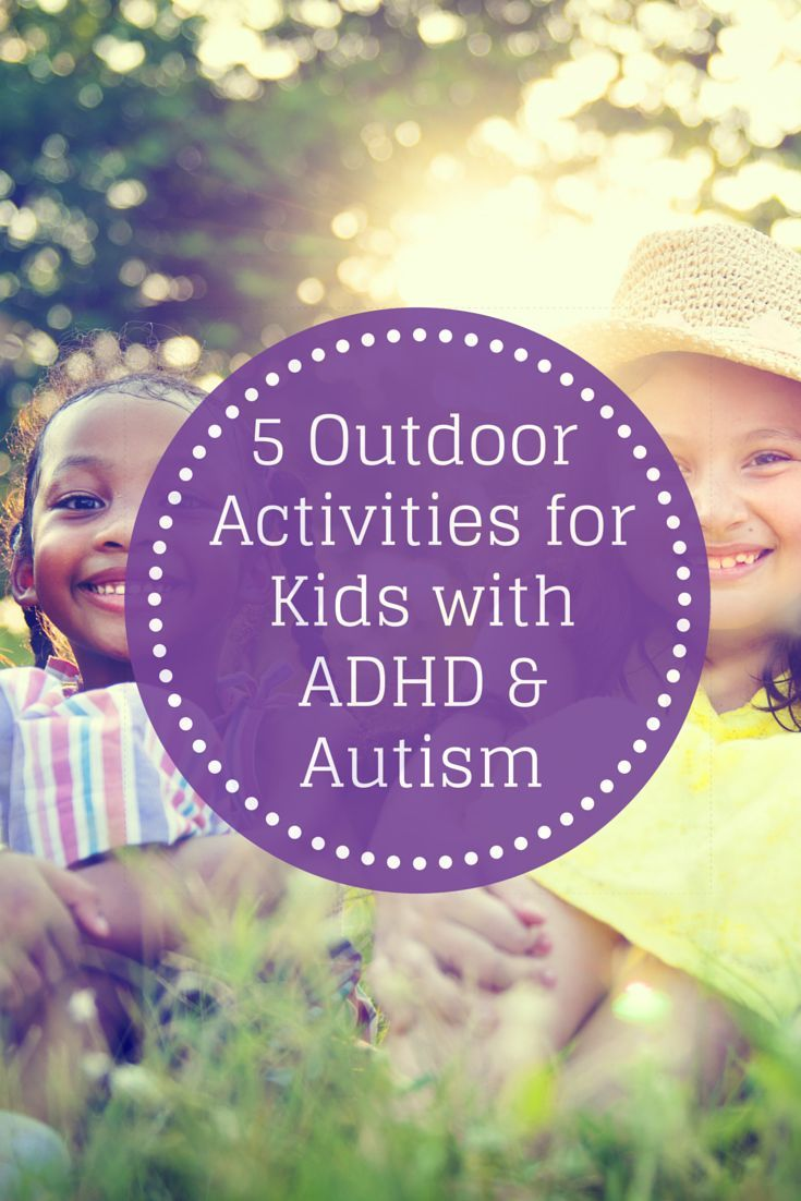 5 Outdoor Activities for Kids with ADHD & Autism - Pinned by Therapy Source, Inc. - txsource.net