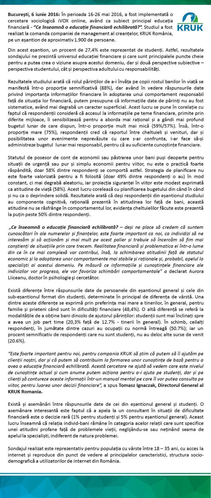 Comunicatul poate fi descarcat de aici: http://ro.kruk.eu/download/gfx/kruk/ro/defaultmultilistaplikow/47/54/1/comunicat_de_presa_-_educatie_financiara.docx