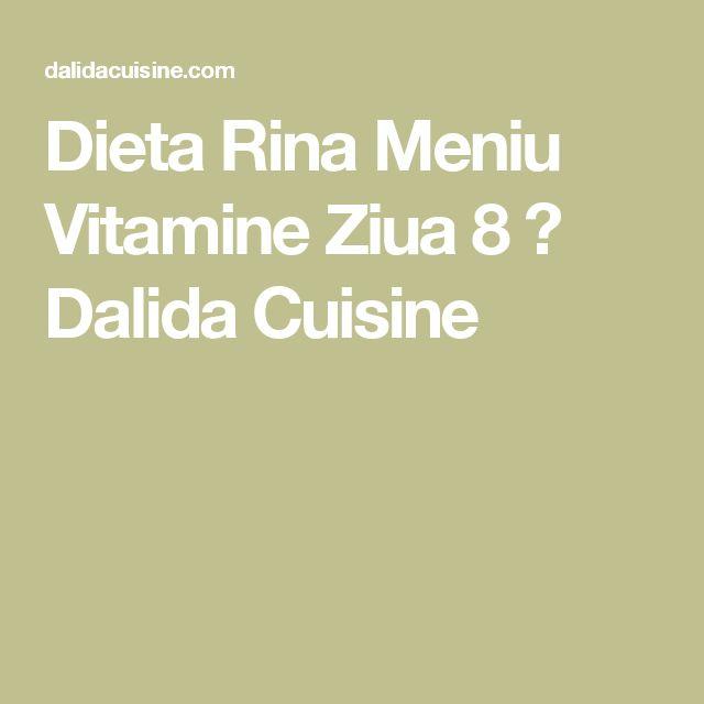Dieta Rina Meniu Vitamine Ziua 8 ⋆ Dalida Cuisine