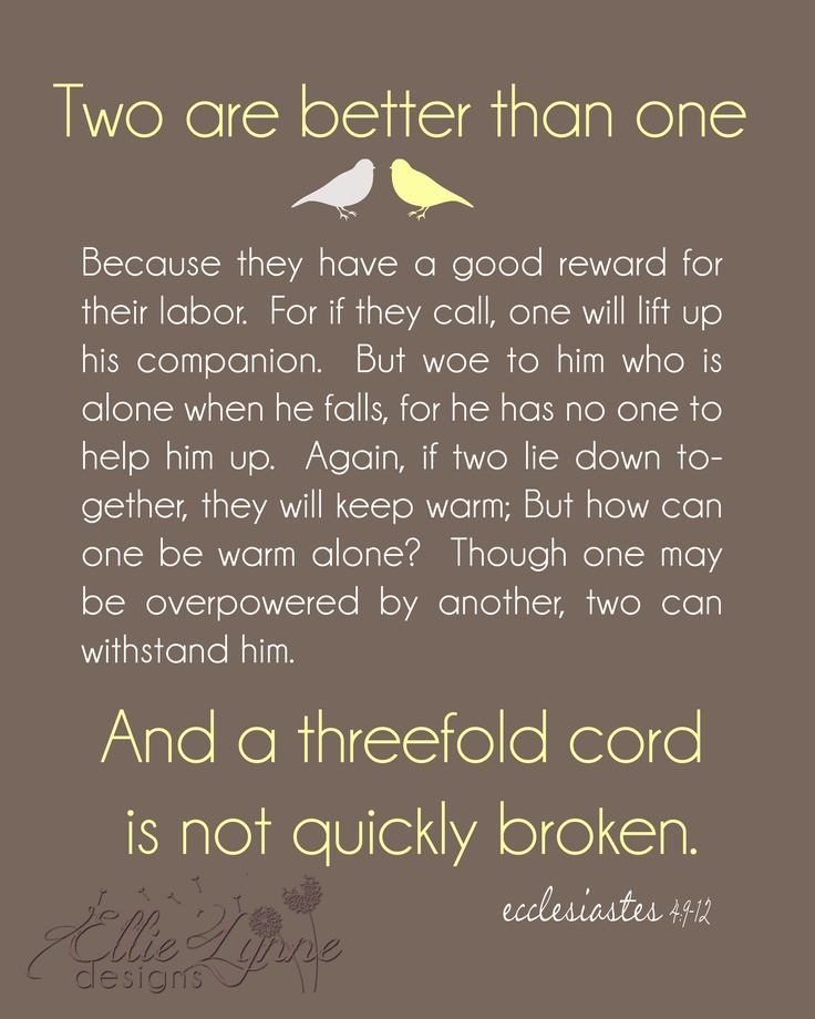 Ecclesiastes 4:9-12~our wedding scripture
