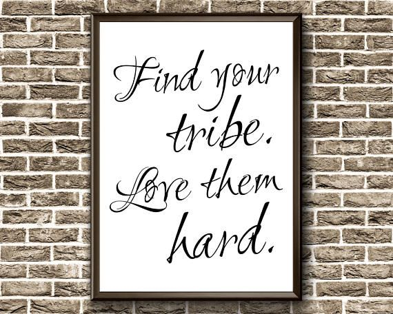 Find Your Tribe Love Them Hard  Family Printable Wall Art