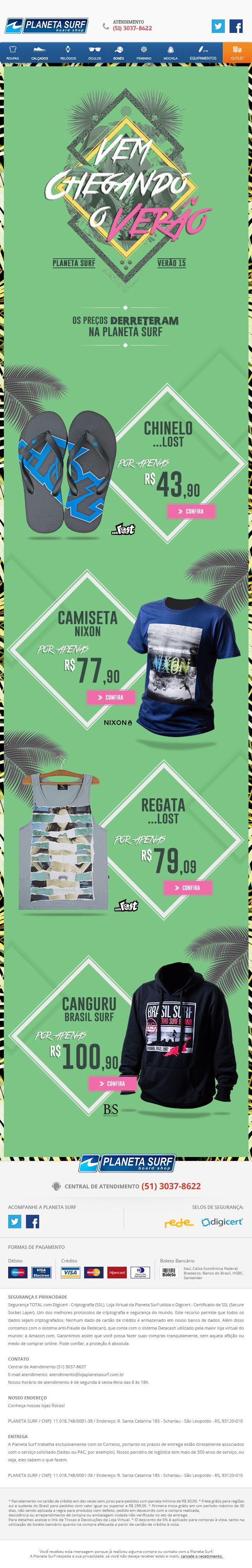 Campanha e e-mail marketing desenvolvidos para as lojas Planeta Surf, verão 2015.  Splashbox desenvolvida para a loja virtual do cliente Sul Games.  Direção de Arte: ALEXANDRE R. Agência: TRINTO