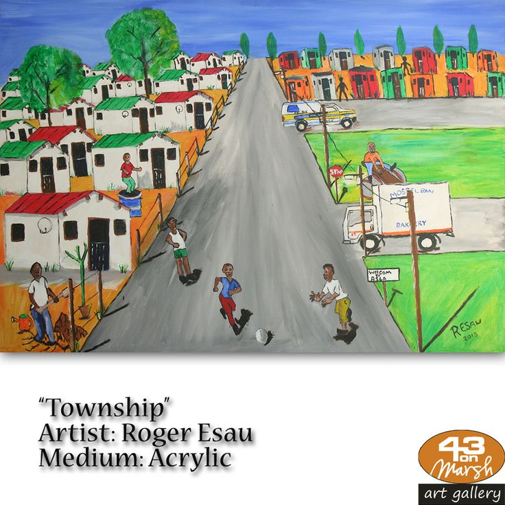 """Township"" Acrylic on canvas by Roger Esau Contact 43 on Marsh #ArtGallery should you be interested in a work: 083 390 8000 #art #artist, #painting"