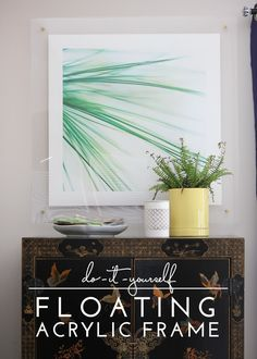 DIY | Floating Acrylic Frame