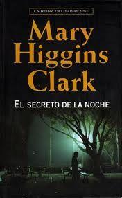 Sonrisas en cuarentena: Reseña: El secreto de la noche - Mary Higgins Clar...