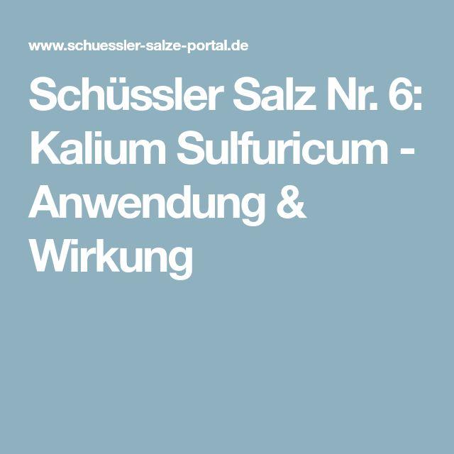 Schüssler Salz Nr. 6: Kalium Sulfuricum - Anwendung & Wirkung