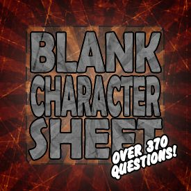 Blank Character Sheet (doc) (Over 370 Questions!) by dehydromon on deviantART
