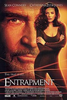 Entrapment - something about the pairing of Catherine Zeta Jones and Sean Connery that is kinda sexy lol - a great movie