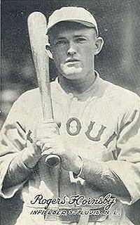 Rogers Hornsby a.k.a. The Rajah - Born in Winters, Texas. American baseball infielder, manager, and coach who played 23 seasons in Major League Baseball (MLB). He played for the St. Louis Cardinals (1915–1926, 1933), New York Giants (1927), Boston Braves (1928), Chicago Cubs (1929–1932), and St. Louis Browns (1933–1937).