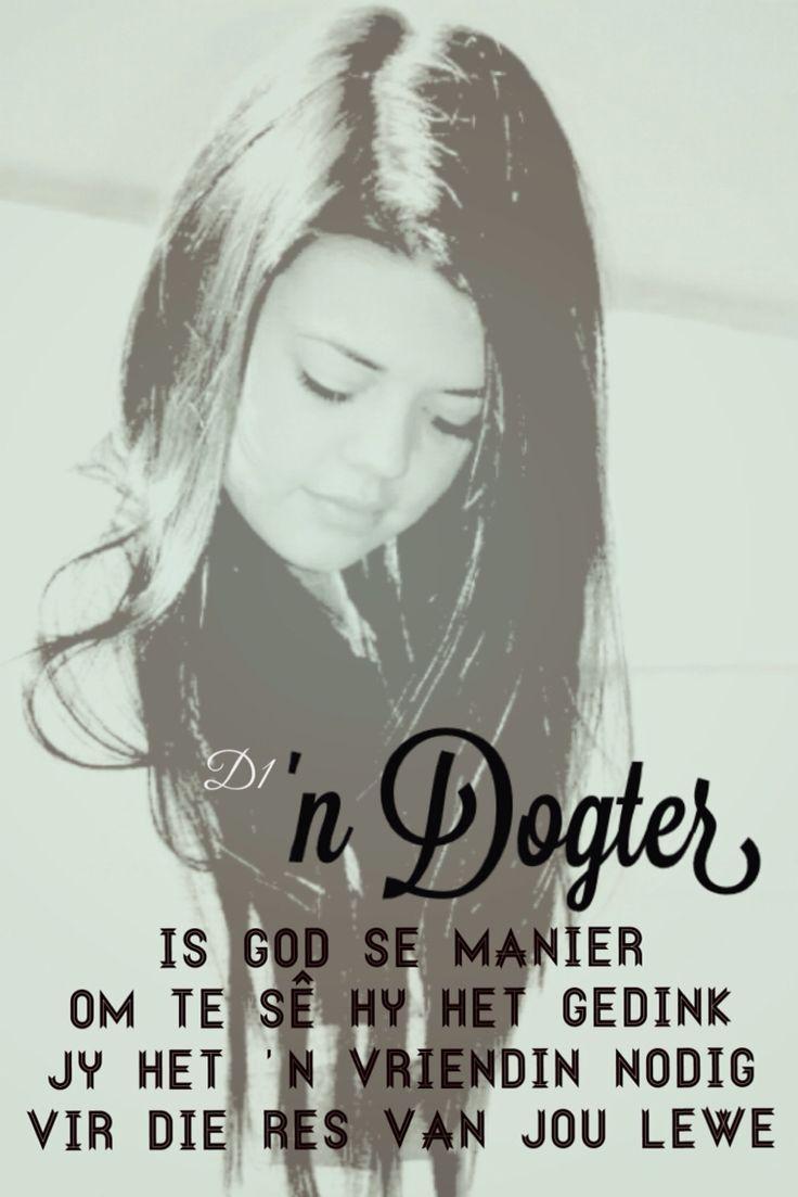 'n Dogter is God se manier om te sê Hy het gedink jy het 'n vriendin nodig vir die res van jou lewe