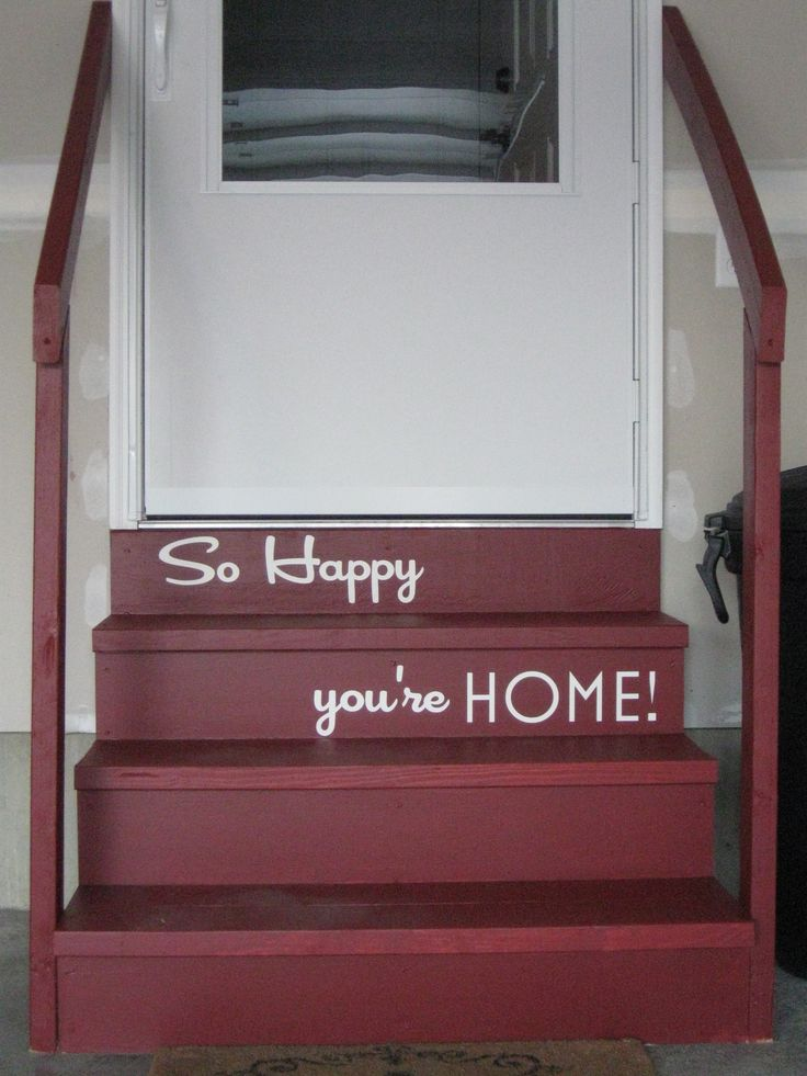 For the Home / Garage Steps   SO HAPPY YOU