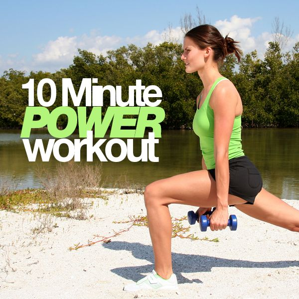 10 Minute Power Workout. Fast workout with results. Love it!! #10minuteworkout