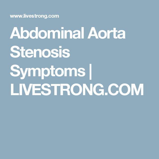 Abdominal Aorta Stenosis Symptoms   LIVESTRONG.COM