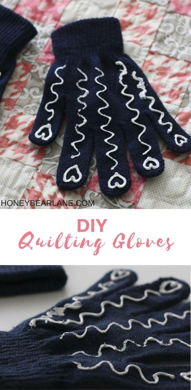 DIY QUILTING GLOVES | QUILTS | CRAFT