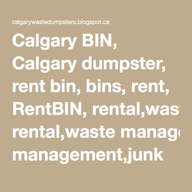 Calgary BIN, Calgary dumpster, rent bin, bins, rent, RentBIN, rental,waste management,junk