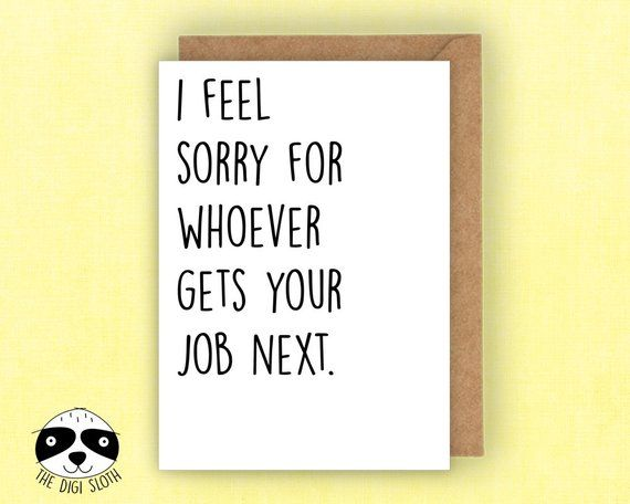 funny new job card funny leaving card retirement card
