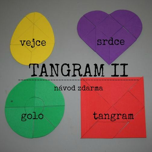 Hlavolam tangram ve verzi vejce, srdce, golo. Zábava pro všechny generace, kterou si s našim návodem můžete doma vyrobit sami.
