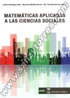 MATEMÁTICAS APLICADAS A LAS CIENCIAS SOCIALES - RODRÍGUEZ RUIZ, Julián - MANTILLA GARCÍA, Mariano - GARCÍA LLAMAS, Mª Carmen. Encuentra este libro en 51 ROD