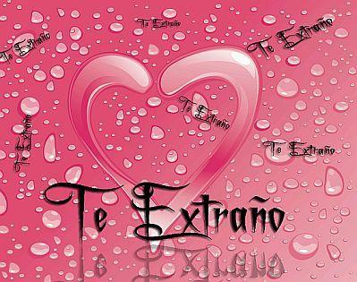 Imagenes de Amor y Frases de Amor, Te Extraño