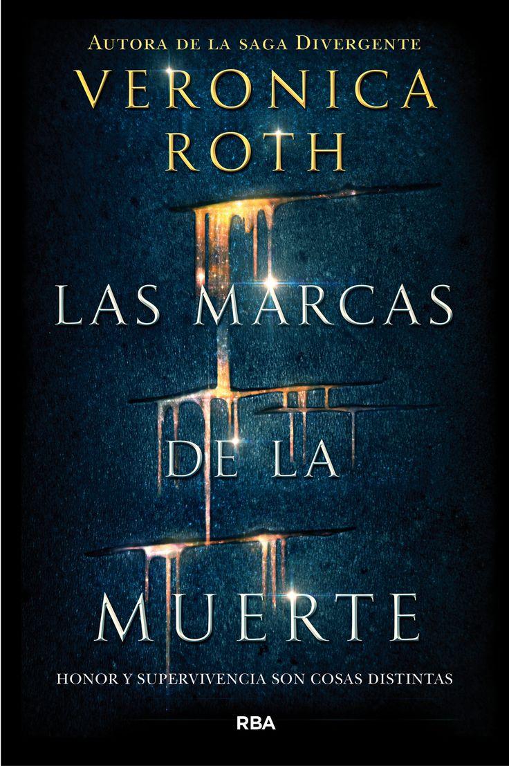 """Ya puedes reservar """"Las marcas de la muerte"""", de Veronica Roth. Lo nuevo de la autora de la #SagaDivergente Hay dones que pueden convertirse en maldiciones."""