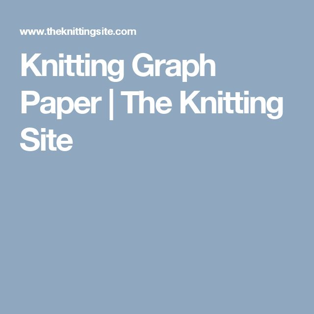 Knitting Graph Paper | The Knitting Site
