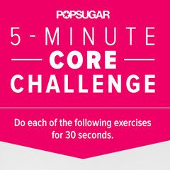 Take Our 5-Minute Core Challenge