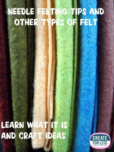 Types Of Felt and felting tips.