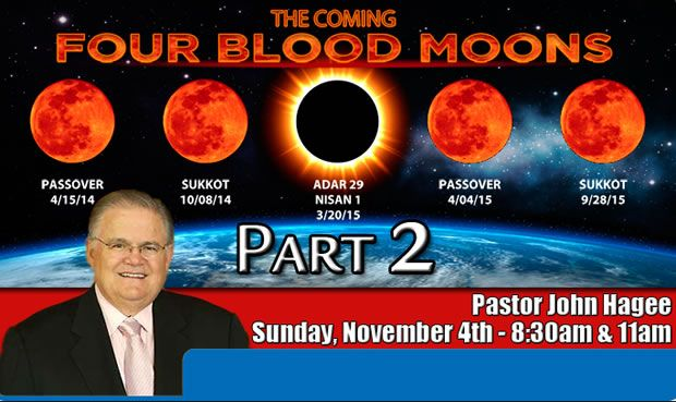 John Hagee Four Blood Moons | John Hagee Blood Moon Prophecy