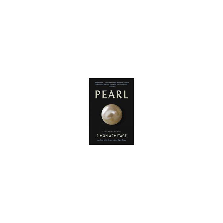 Pearl : A new verse translation (Paperback) (Simon Armitage)