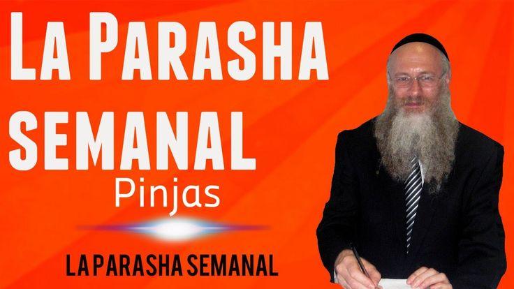 La Parasha semanal - Pinjas