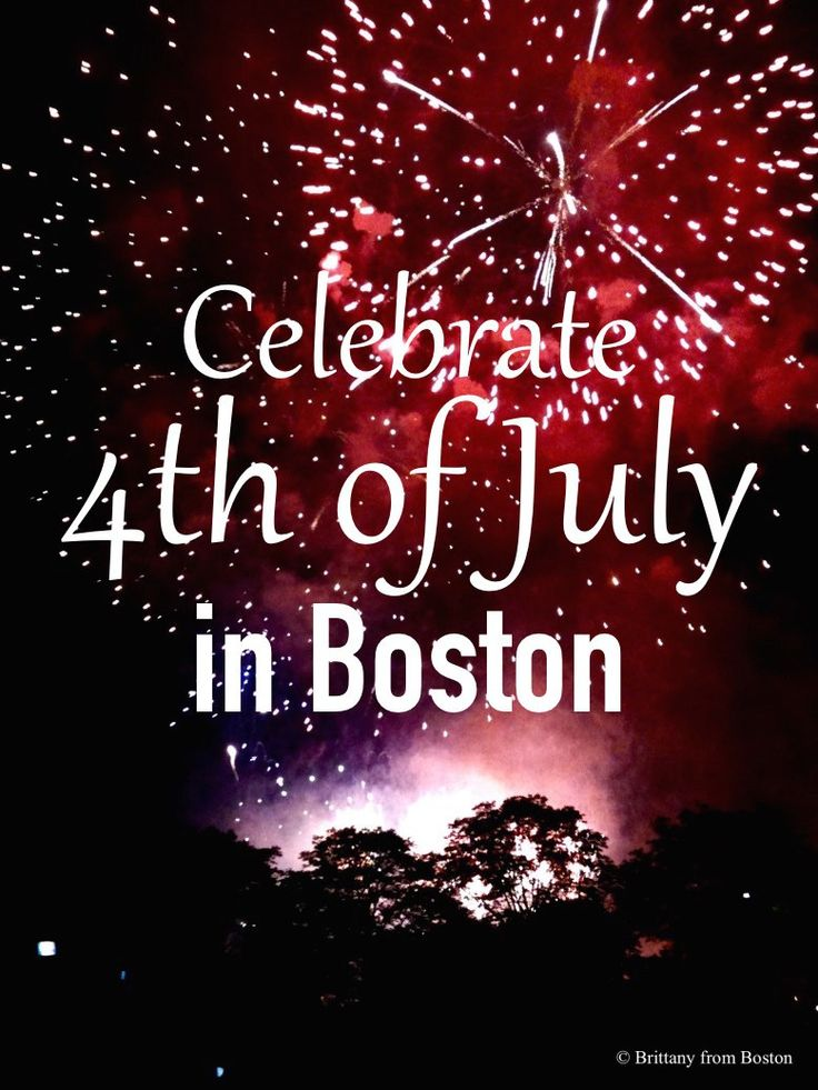 july 4th fireworks boston what time