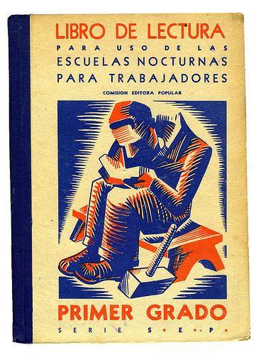 Libro de lectura para uso de las escuelas nocturnas para trabajadores. Primer grado. Comisión Editora Popular