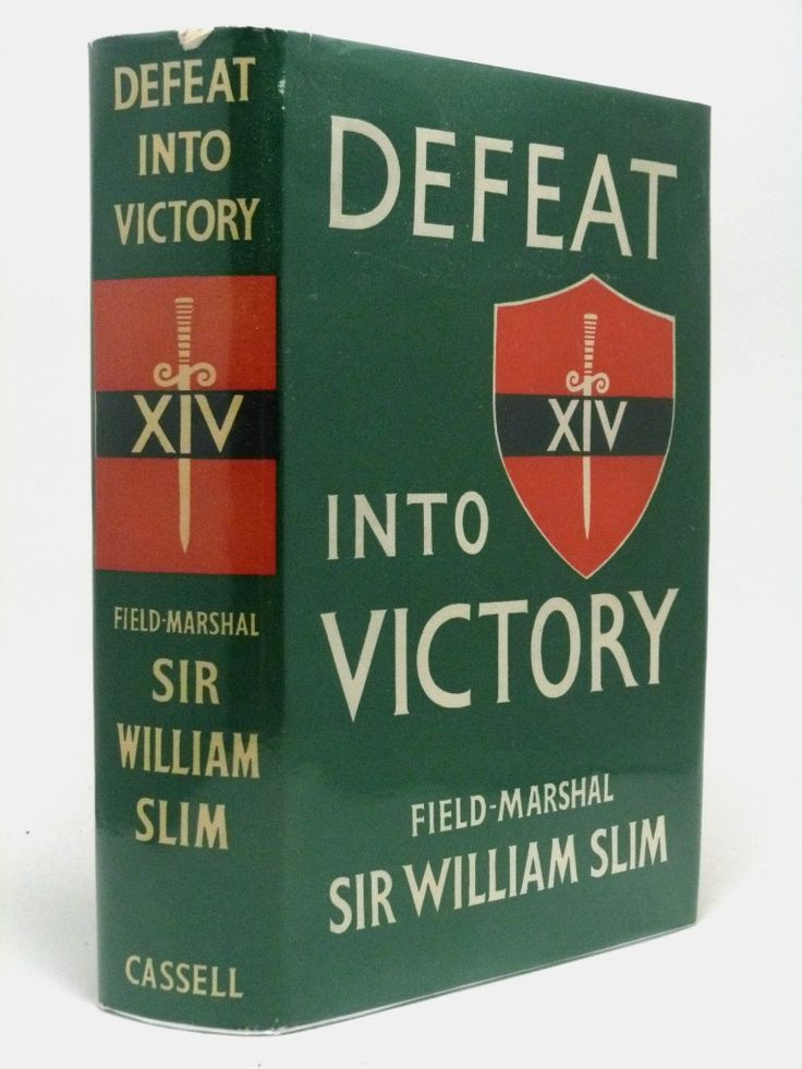 Defeat into Victory, Viscount Slim's account of the Burma campaign. First edition, first printing in very good condition.