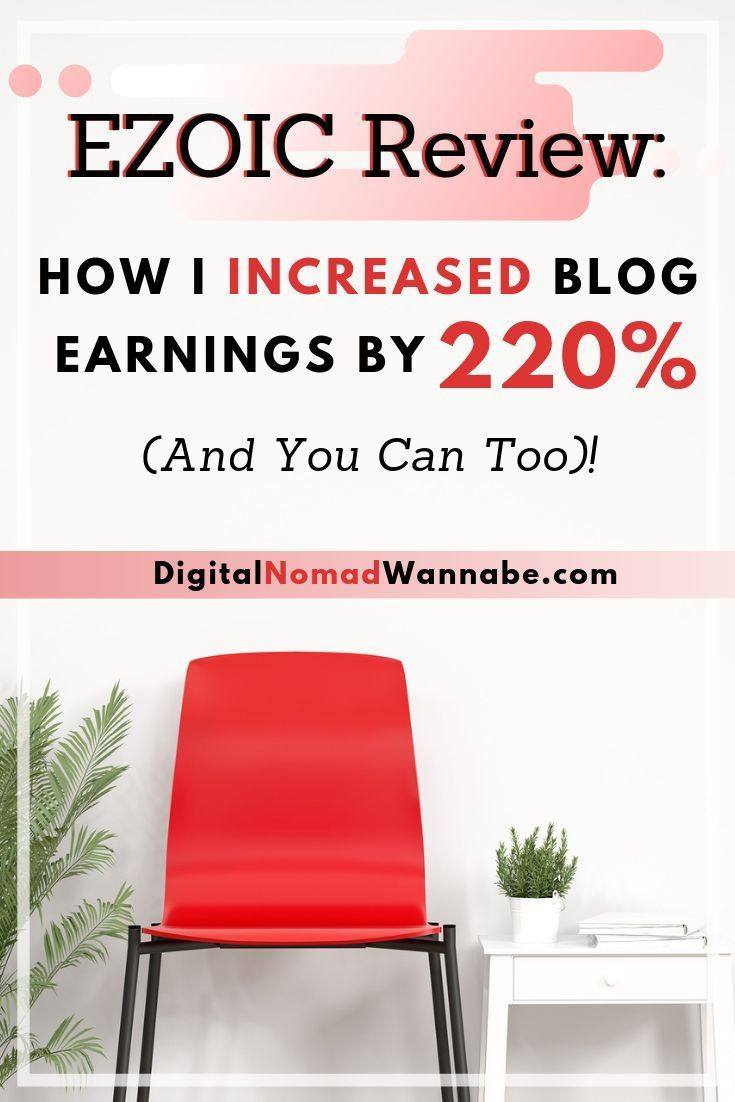 Ezoic Review: How I Increased Blog Earnings By 220% (And You Can Too)!